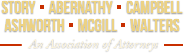 Story, Abernathy, Stovall, Harris, Campbell, Garner, Ashworth, Yarbrough, Luna, Park, Hudson - An Association of Attorneys